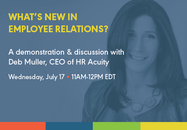Webinar with Deb Muller July 17, What's New in Employee Relations?