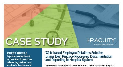 Case Study: Bringing Employee Relations Best Practices to a Renowned Hospital System