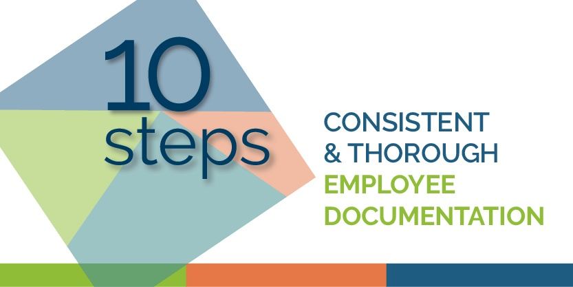 10 Steps for Consistent & Thorough Documentation