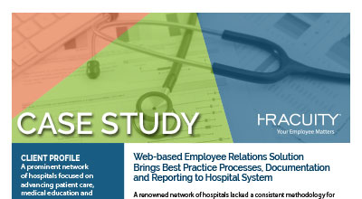 Case Study Bringing Employee Relations Best Practices to a Renowned Hospital System